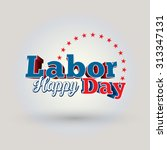 happy labor day | Shutterstock .eps vector #313347131