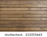 close up of wall made of wooden ... | Shutterstock . vector #313353665