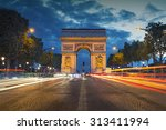 arc de triomphe. image of the... | Shutterstock . vector #313411994