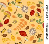 autumn pattern with leaves ... | Shutterstock .eps vector #313462865