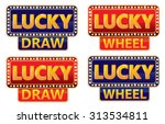 Stock vector lucky draw lucky wheel typographic on glowing banner 313534811