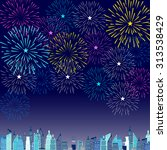fireworks display for new year... | Shutterstock .eps vector #313538429