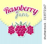 raspberry jam label in retro... | Shutterstock .eps vector #313572167