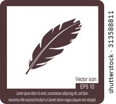 feather icon | Shutterstock .eps vector #313588811