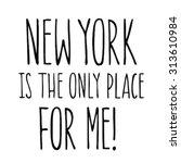 black and white slogan graphic... | Shutterstock .eps vector #313610984