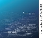 architecture background   Shutterstock .eps vector #313620704