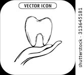tooth on hand  icon hand drawn  ... | Shutterstock .eps vector #313645181