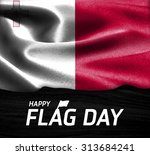 happy flag day typography malta ... | Shutterstock . vector #313684241