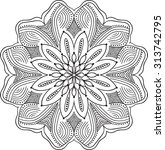 hand drawn background. mandala. ... | Shutterstock .eps vector #313742795