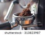coffee grinder grinding freshly ... | Shutterstock . vector #313823987