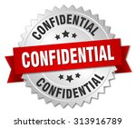 confidential 3d silver badge... | Shutterstock .eps vector #313916789