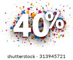 40  sale sign with colour... | Shutterstock .eps vector #313945721