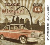 welcome to missouri retro... | Shutterstock . vector #314021084
