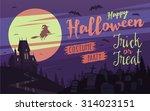 happy halloween card  ... | Shutterstock .eps vector #314023151