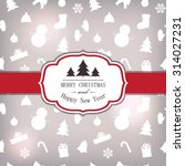 festive card template with... | Shutterstock .eps vector #314027231