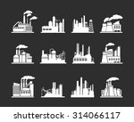 set of industry manufactory... | Shutterstock .eps vector #314066117
