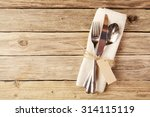 close up spoon  fork and knife... | Shutterstock . vector #314115119