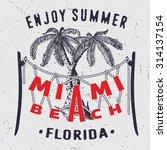 38 miami beach enjoy summer... | Shutterstock .eps vector #314137154