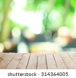 wooden table  with abstract ... | Shutterstock . vector #314364005