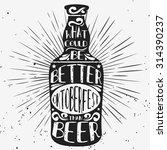 typographic poster beer mug....   Shutterstock .eps vector #314390237