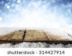 empty winter background and... | Shutterstock . vector #314427914