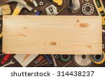 set of tools and instruments on ... | Shutterstock . vector #314438237