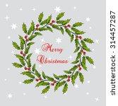 christmas holly tree wreath... | Shutterstock .eps vector #314457287