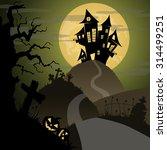 halloween night with castle ... | Shutterstock .eps vector #314499251