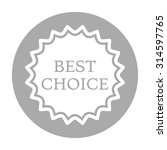 best choice icon | Shutterstock .eps vector #314597765