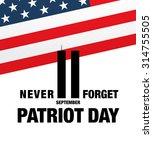 Patriot Day. September 11. We...