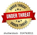 under threat 3d gold badge with ...