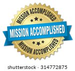 mission accomplished 3d gold... | Shutterstock .eps vector #314772875