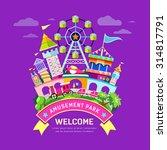 vector amusement park flat... | Shutterstock .eps vector #314817791
