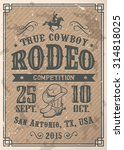 american cowboy rodeo poster... | Shutterstock .eps vector #314818025