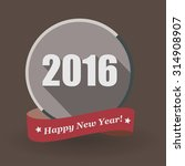 happy new year 2016 flat label... | Shutterstock .eps vector #314908907