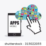 mobile applications and... | Shutterstock .eps vector #315022055