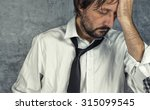 portrait of tired exhausted... | Shutterstock . vector #315099545