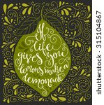 handpainted quote if life gives ... | Shutterstock .eps vector #315104867