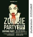 zombie party flyer with... | Shutterstock .eps vector #315216869