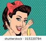 pop art illustration of girl.... | Shutterstock .eps vector #315220784