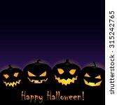 happy halloween   jack o... | Shutterstock .eps vector #315242765