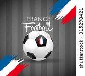 concept for euro 2016 france... | Shutterstock .eps vector #315298421