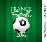 concept for euro 2016 france... | Shutterstock .eps vector #315298517