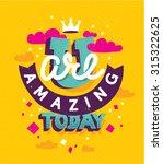 hand lettered motivational...   Shutterstock .eps vector #315322625