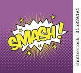 smash  wording sound effect for ... | Shutterstock .eps vector #315326165