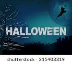 halloween grunge dark blue... | Shutterstock .eps vector #315403319