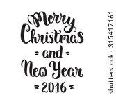 merry christmas lettering card  ...   Shutterstock .eps vector #315417161