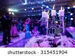 candle at the event or wedding... | Shutterstock . vector #315451904