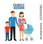 family people design  vector... | Shutterstock .eps vector #315542081