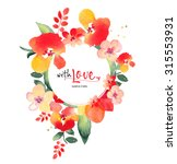 watercolor greeting card flowers | Shutterstock . vector #315553931